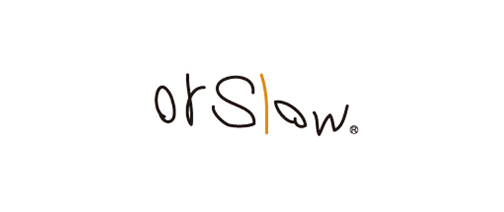 orSlow (オアスロウ)
